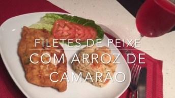 Receita De Filé De Peixe Com Arroz De Camarão, Que Delicia!