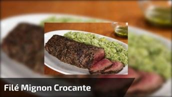 Receita De Filé Mignon Crocante, Um Prato Nobre Para Seu Almoço!