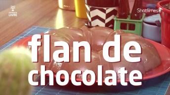 Receita De Flan De Chocolate Caseiro, Delicioso E Irresistível. . .