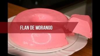 Receita De Flan De Morango E Uva, Uma Sobremesa Fácil E Gostosa!