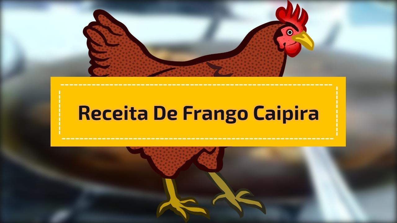 Receita de frango caipira, uma delicia que todo mundo ama!