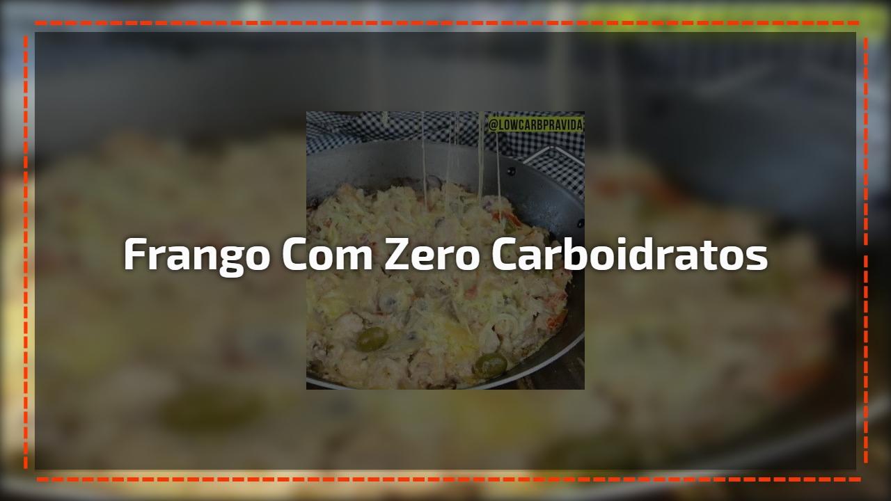 Receita de frango com Zero carboidratos, mais uma Low Carb para você!