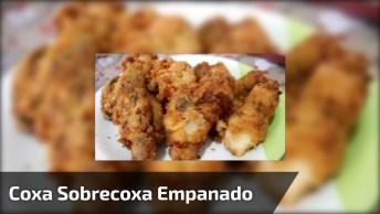 Receita De Frango Coxa Sobrecoxa Empanada Na Maionese, Fica Muito Bom!