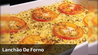 Receita De Lanchão De Forno, Uma Ótima Opção Para Fazer No Jantar!