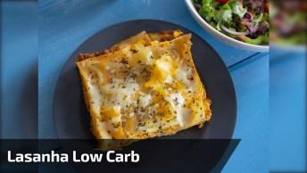 Receita De Lasanha Low Carb, Fácil De Fazer Uma Delicia De Comer!