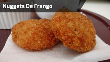 Receita De Nuggets De Frango, Fácil De Fazer, Uma Delicia De Comer!