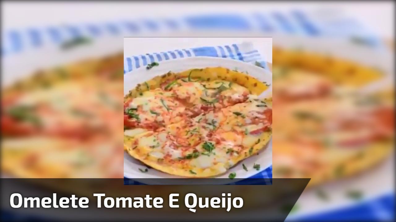 Omelete tomate e queijo