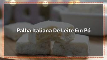 Receita De Palha Italiana De Leite Em Pó, Fica Uma Delicia!