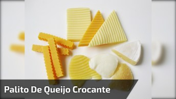 Receita De Palito De Queijo Crocante, Um Delicioso Petisco!