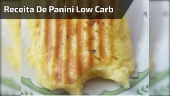 Receita De Panini Low Carb, Uma Ótima Receita Para O Café Da Tarde!