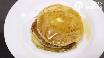 Receita De Panqueca Americana, Olha Só Que Délica Para O Café Da Manhã!