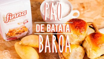 Receita De Pão De Batata Baroa, Olha Só Que Delicia Para O Café Da Tarde!