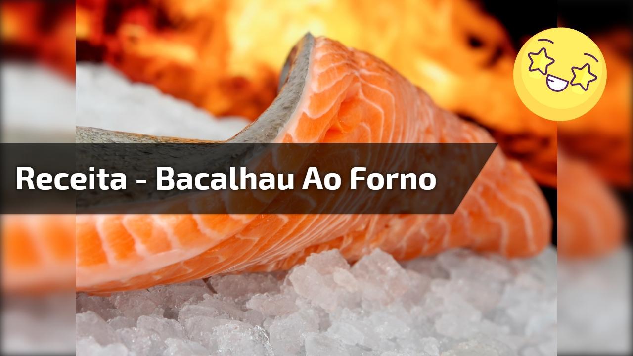 Receita - Bacalhau ao forno