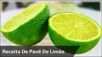 Receita De Pavê De Limão - Uma Maravilha De Sobremesa, Confira!