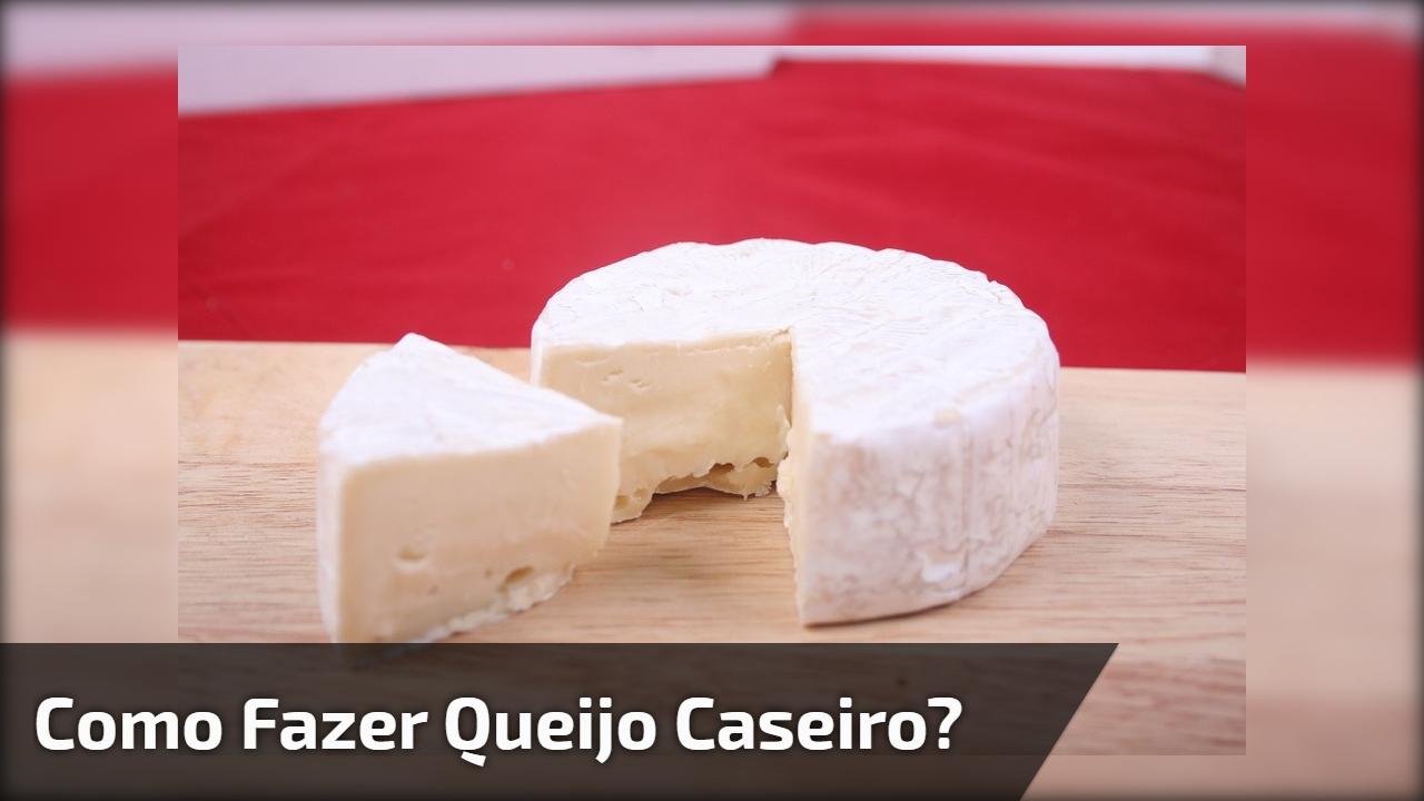 Como fazer queijo caseiro?
