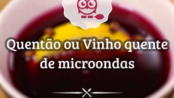 Receita De Quentão Ou Vinho Quente De Microondas, Olha Só Que Delicia!