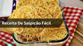 Receita De Salpicão Super Fácil E Simples De Fazer, Vale A Pena Conferir!