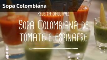 Receita De Sopa Colombiana De Tomate E Espinafre, Vale A Pena Conferir!