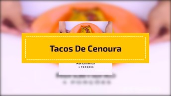 Receita De Tacos De Cenoura - Muito Fácil De Fazer E Super Saudável!