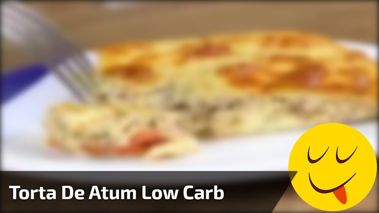 Torta de Atum Low Carb