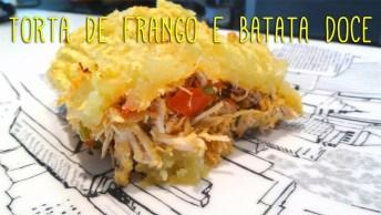 Receita De Torta De Batatas Doce Com Frango, Simplesmente Perfeito!
