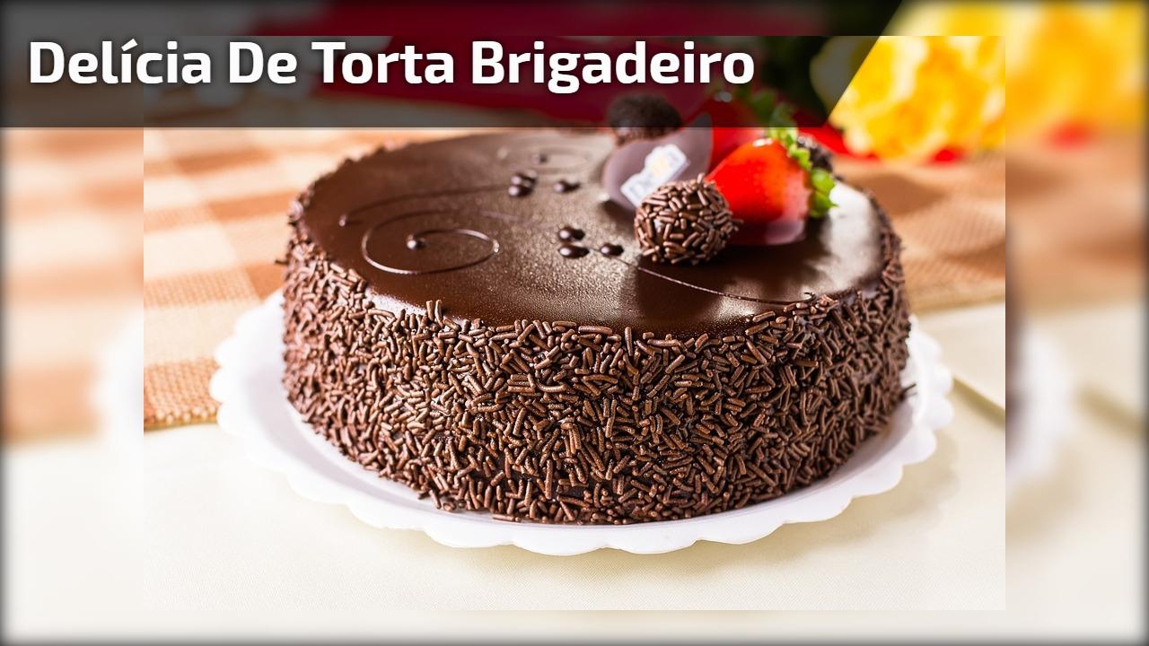 Receita de torta de brigadeiro, uma sobremesa deliciosa, confira!!!