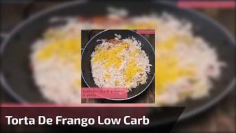 Receita De Torta De Frango Low Carb, Fica Gostosa E Super Leve!