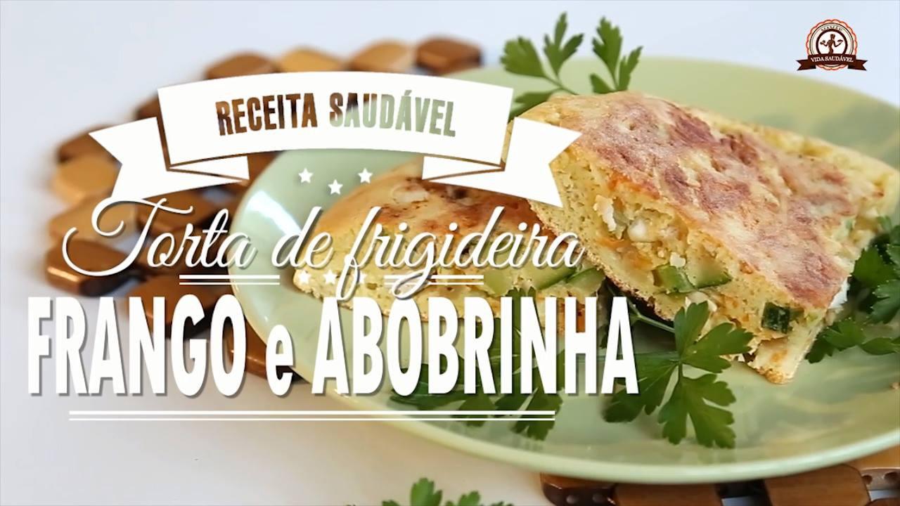 receita de Torta de Frigideira - Sabor Frango com abobrinha!