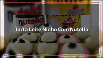 Receita De Torta De Leite Ninho Com Nutella, Fica Uma Delicia!