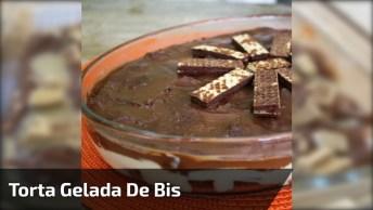 Receita De Torta Gelada De Bis, Fica Uma Delicia, Confira!