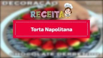 Receita De Torta Napolitana, Pensa Em Uma Receita Maravilhosa!