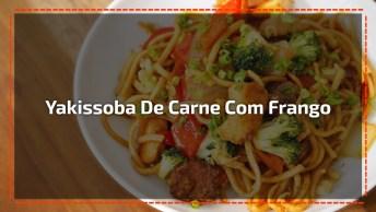 Receita De Yakissoba De Carne Com Frango E Legumes, Olha Só Que Delicia!