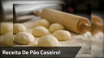 Receita Passo A Passo De Pão Caseiro, Esse Pão Fica Muito Bom!