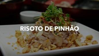 Risoto De Pinhão, Uma Receita Com Gosto Do Inverno, Confira!