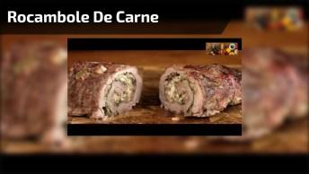 Rocambole De Carne Coxão Mole, Uma Receita Diferente E Gostosa!