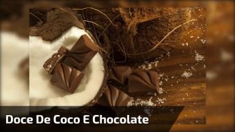 Sobremesa De Coco Com Chocolate, Fica Uma Delicia, Pode Apostar!