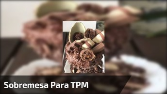 Sobremesa Perfeita Para Quando Esta Com Tpm, Olha Só Quanto Chocolate!