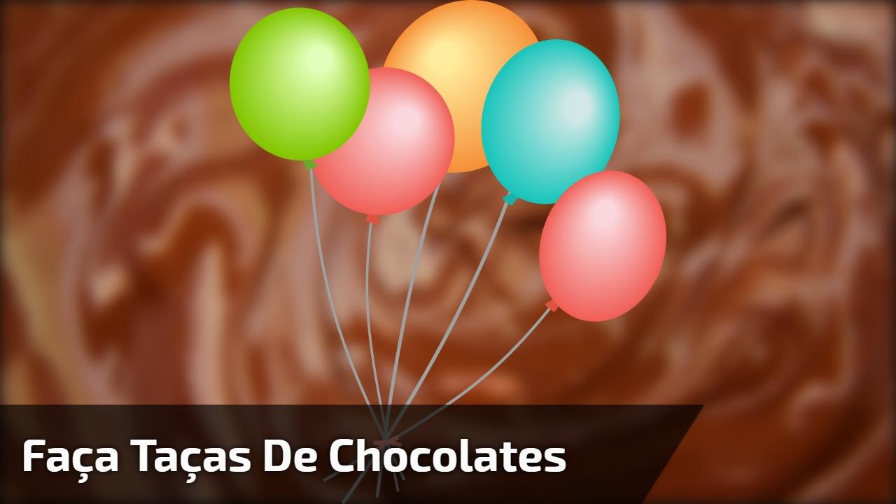 Taças de chocolates feita com bexigas, uma super ideia para sobremesa!