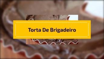 Torta De Brigadeiro Gourmet, Uma Sobremesa Irresistível!