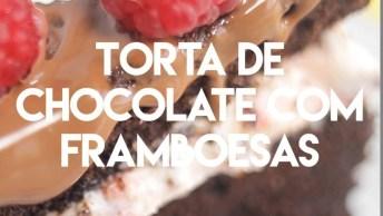 Torta De Chocolate Com Framboesa - Que Sobremesa Sensacional!
