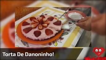 Torta De Danoninho Caseira Maravilhosa, Marque As Amigas Pra Fazer Pra Você!