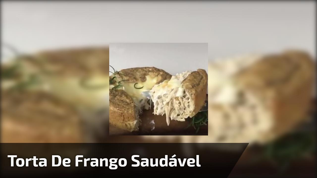 Torta de Frango Saudável