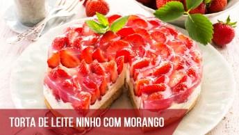 Torta De Leite Ninho Com Morango - A Melhor Sobremesa Do Dia!