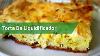 Torta De Liquidificador De Frango Cremoso, Uma Receita Incrível!