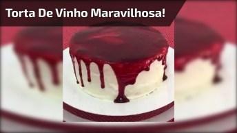 Torta De Vinho, Uma Receita Passo A Passo Que Você Vai Amar, Confira!