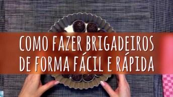 Tudo De Chocolate É Uma Maravilha, Mas Brigadeiro Humm, É Muito Bom!