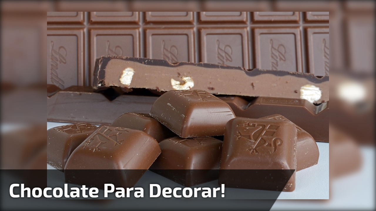 Chocolate para decorar!