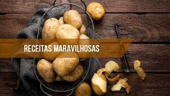 Vídeo Com 5 Receitas Maravilhosas Com Batata, É Uma Mais Deliciosa Que A Outra!