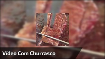 Video Com Churrasco, Compartilhe No Facebook Só Para Dar Vontade Aos Amigos!
