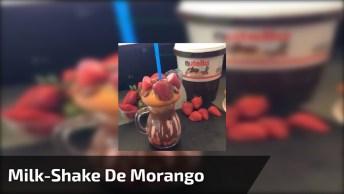 Vídeo Para Deixar Todas Amigas Com Água Na Boca, Veja Este Milk-Shake De Morango